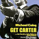 Get Carter Movie Poster by Simon Gentleman