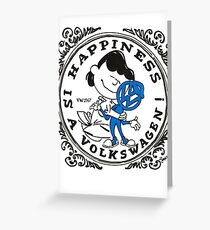 Happiness is having a Volkswagen Greeting Card