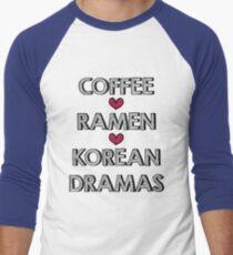 Coffee - Ramen - Korean Dramas Men's Baseball ¾ T-Shirt