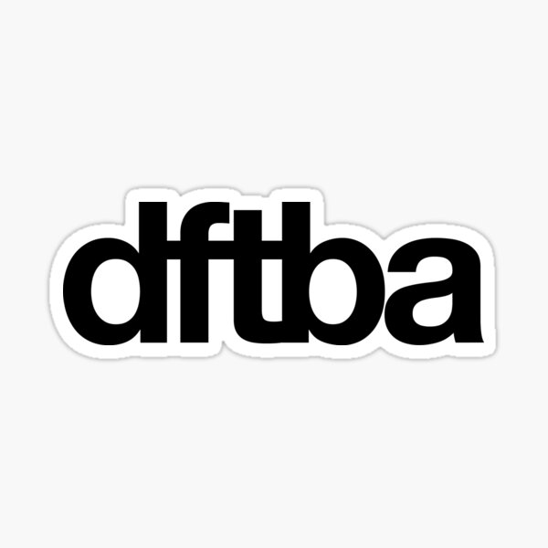DFTBA 3.0 Sticker