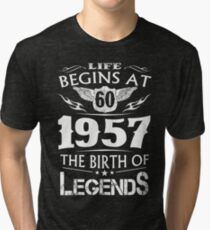 Life Begins At 60 1957 The Birth Of Legends Tri-blend T-Shirt
