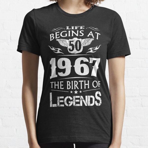 Leben beginnt bei 50 1967 Die Geburt der Legenden Essential T-Shirt