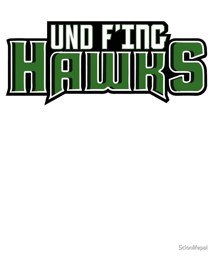 UND F'ing Hawks by Scionlifepal