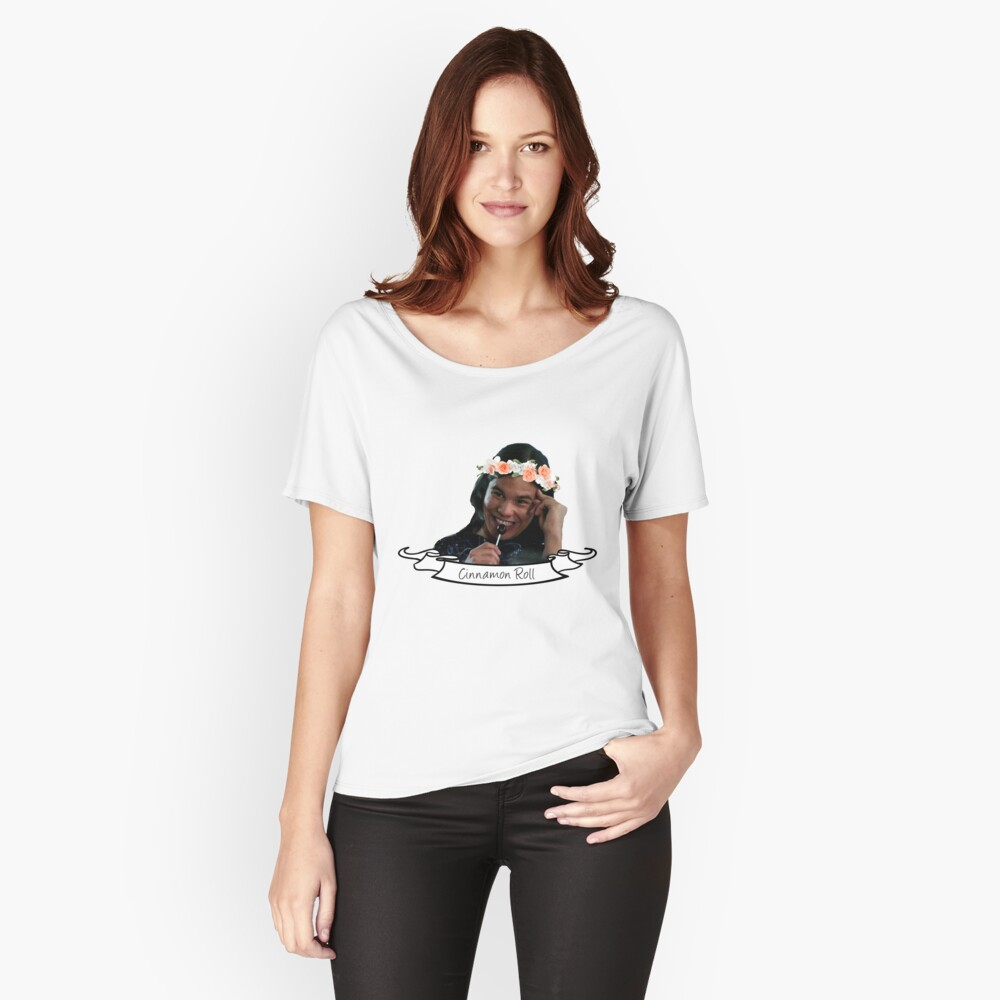 Cisco Ramon is a cinnamon roll Women's Relaxed Fit T-Shirt Front