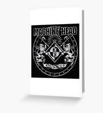 machine head heavy metal Greeting Card