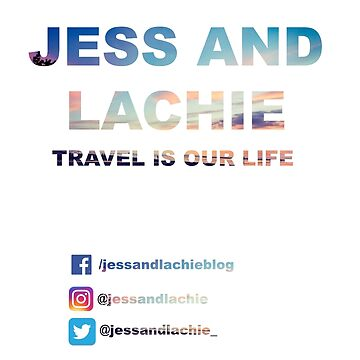 Jess and Lachie Blog Merchandise by lachalexander