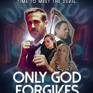 Only God Forgives - Fan Poster by chris-captures
