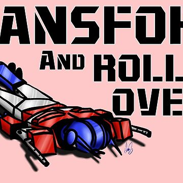 Transform & Roll Over Me by fuzzybonnet