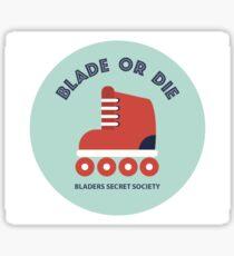 Blade or die Sticker