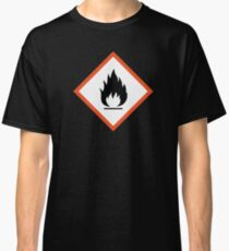 extremely flammable Classic T-Shirt