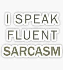 Fluent Sarcasm Sticker