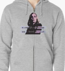 In a world full of Kardashians, be a Dana Scully Zipped Hoodie