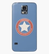 I voted! Case/Skin for Samsung Galaxy
