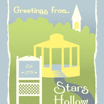 Greetings from Stars Hollow by TroytleArt