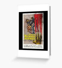 I Was A Teenage Werewolf Vintage Movie Poster Greeting Card