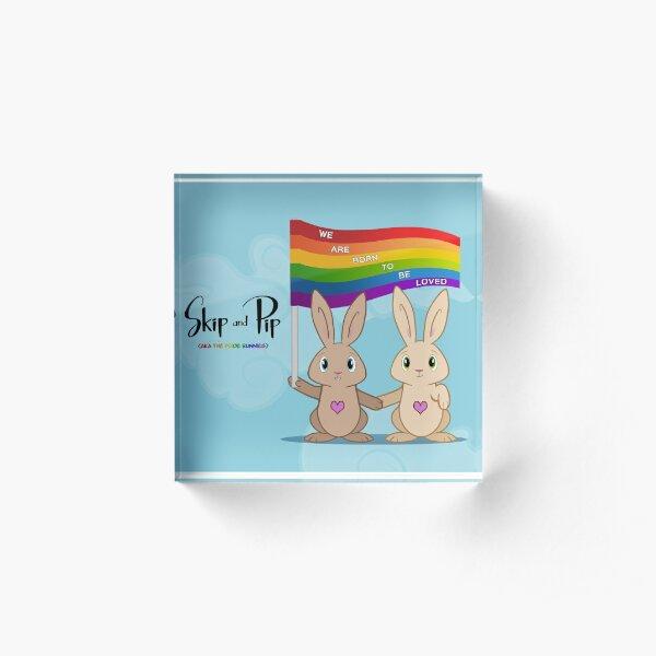 Skip & Pip (aka the Pride Bunnies) Acrylic Block