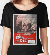The Brain That Wouldn't Die Vintage Movie Poster Women's Relaxed Fit T-Shirt