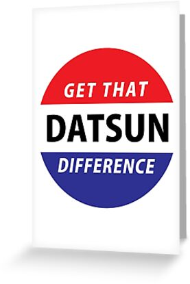 Get that Datsun Difference! by JDMShop