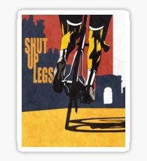 retro styled Tour de France cycling illustration poster print: SHUT UP LEGS Sticker