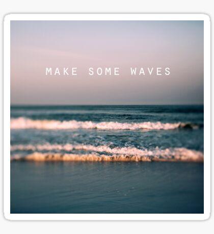 Make Some Waves Sticker
