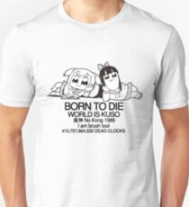BORN TO DIE Unisex T-Shirt