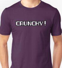Crunchy! Unisex T-Shirt