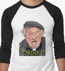 """Drink!"" Men's Baseball ¾ T-Shirt"