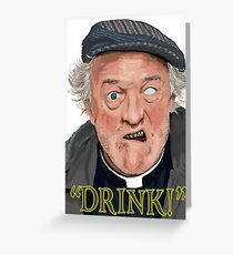 """Drink!"" Greeting Card"
