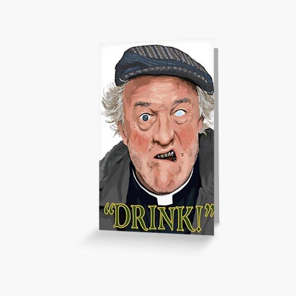 """Drink!"" Greeting Card"
