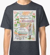 Anne of Green Gables quote                                                                                                 Classic T-Shirt