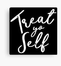 Treat Yo Self - Tom Haverford Canvas Print