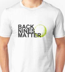 back nines matter Unisex T-Shirt