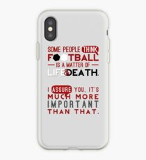 Football is a Matter of Life and Death. iPhone Case