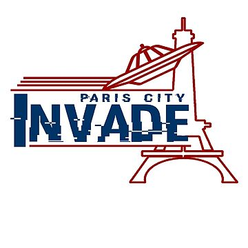 Invade Paris by invadeclothing