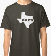 Texas Bred Classic T-Shirt
