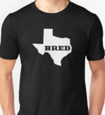 Texas Bred T-Shirt