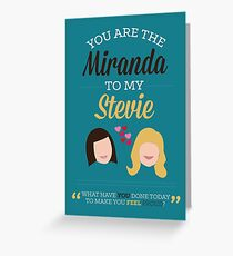 Miranda & Stevie Greeting Card