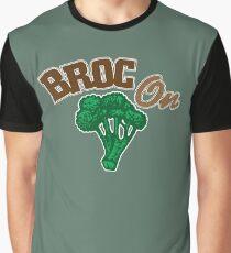 Broc On Graphic T-Shirt