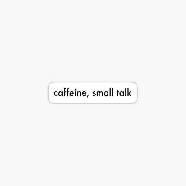 COIN - TALK TOO MUCH LYRIC Sticker