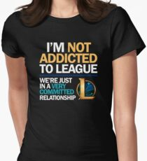 I'm not addicted to League of Legends Women's Fitted T-Shirt