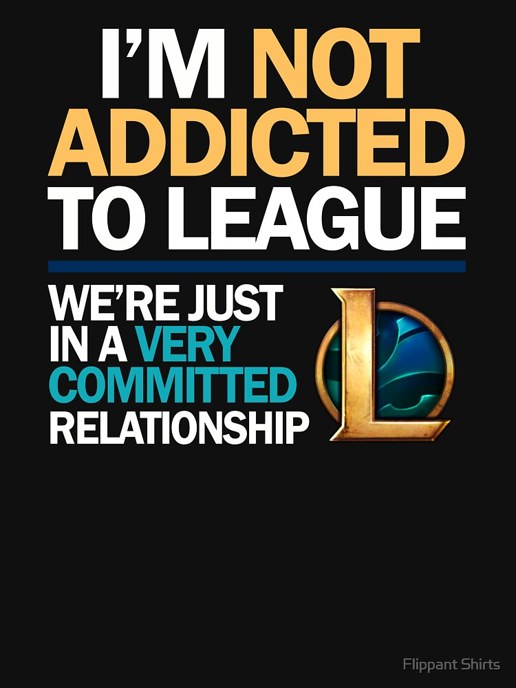 No soy adicto a League of Legends de ggshirts