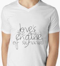 Liebe ist der einzige Motor des Überlebens T-Shirt mit V-Ausschnitt für Männer