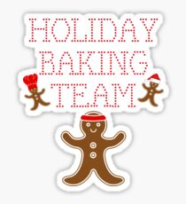Funny Bakers Love Christmas Gift Holiday Baking Team T-Shirt Sticker