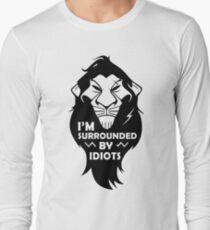 I'm Surrounded By Idiots Long Sleeve T-Shirt