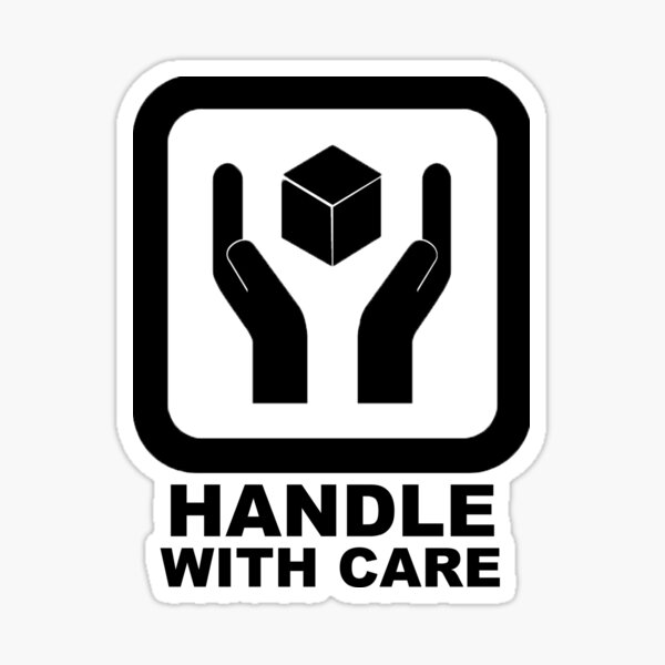 Handle With Care! Sticker