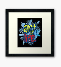 Art is Life Series - Graphic Framed Print