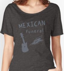 Mexican funeral Women's Relaxed Fit T-Shirt