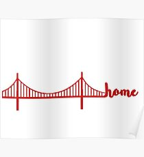 bay area is home Poster