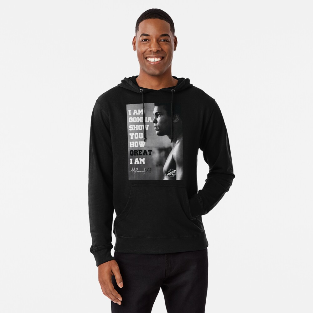 MUHAMMAD ALI - I AM GONNA SHOW YOU HOW GREAT I AM Lightweight Hoodie