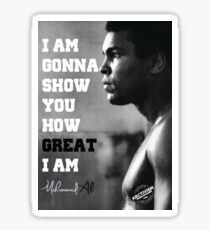 MUHAMMAD ALI - I AM GONNA SHOW YOU HOW GREAT I AM Sticker